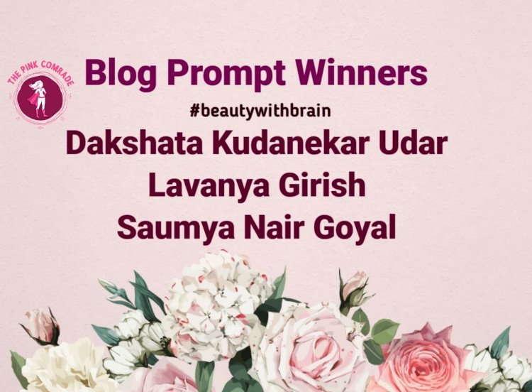 Blog Prompt Winners #beautywithbrain